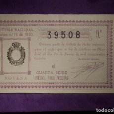 Loterie Nationale: LOTERIA NACIONAL DE ESPAÑA - SORTEO Nº 16 DE 1930 - 2 DE JUNIO - 39508. Lote 66500018