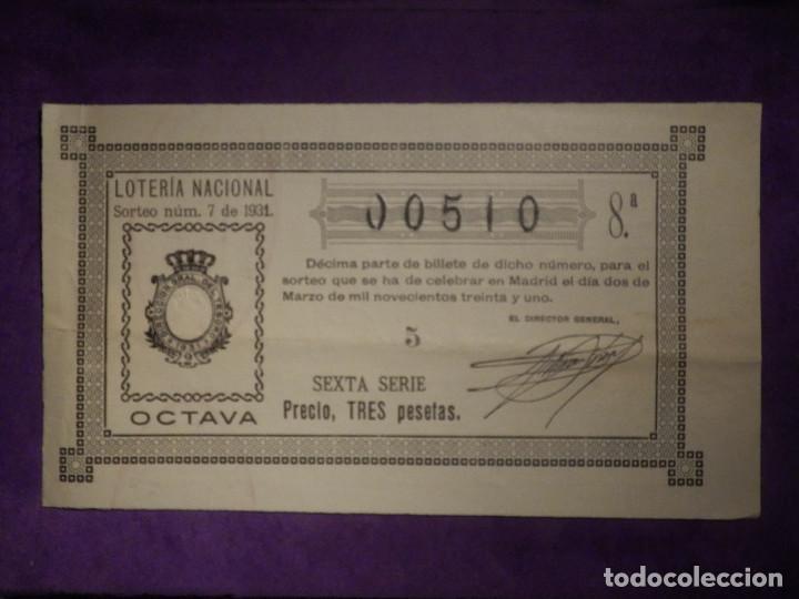 LOTERIA NACIONAL DE ESPAÑA - SORTEO Nº 7 DE 1931 - 2 DE MARZO - 00510 (Coleccionismo - Lotería Nacional)