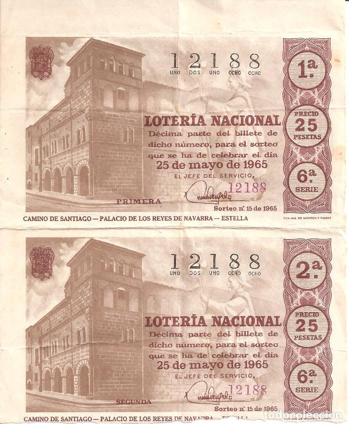 PAREJA SIN CORTAR BILLETES LOTERIA NACIONAL (ANTIGUA) 25 PTS 25-MAYO-1965 Nº 12188 SERIE 6 . EBC- (Coleccionismo - Lotería Nacional)