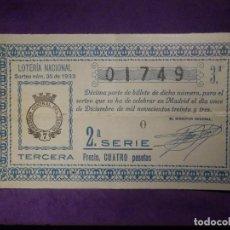 Lotería Nacional: LOTERIA NACIONAL DE ESPAÑA - SORTEO 35 DE 1933 - 11 DE DICIEMBRE - 01749. Lote 66914946