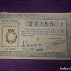 Lotería Nacional: LOTERIA NACIONAL DE ESPAÑA - SORTEO 10 DE 1933 - 1 DE ABRIL - 20755. Lote 66919006