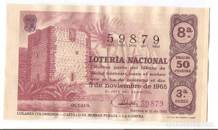 DECIMO LOTERIA NACIONAL AÑO 1965 SORTEO Nº 31 (Coleccionismo - Lotería Nacional)
