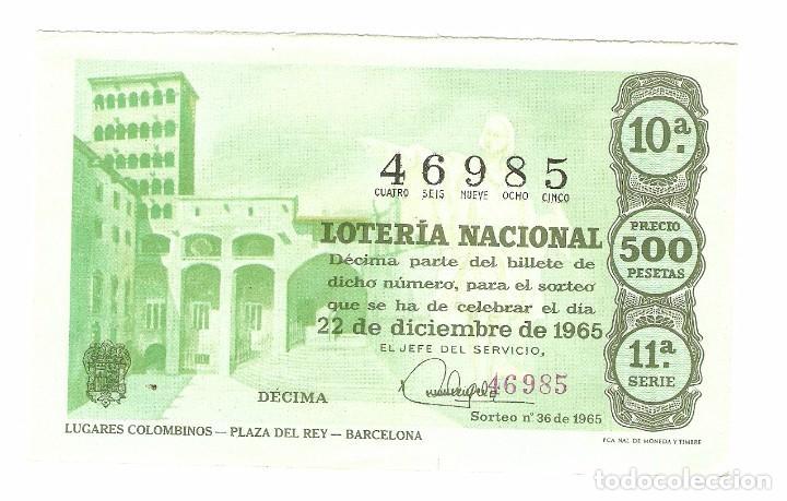 DECIMO LOTERIA NACIONAL AÑO 1965 SORTEO Nº 36 (Coleccionismo - Lotería Nacional)