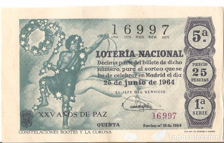 DECIMO LOTERIA NACIONAL AÑO 1964 SORTEO Nº 18 Nº 16997 (Coleccionismo - Lotería Nacional)
