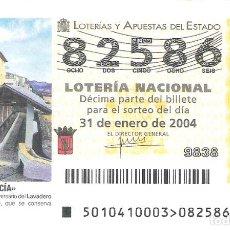 Lotería Nacional: 1 DECIMO LOTERIA DEL SABADO - 31 ENERO 2004 - 10/04 - LA NUCIA ( ALICANTE ). Lote 68270655