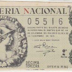 Lotería Nacional: DÉCIMO SORTEO : 22 DICIEMBRE 1945.. Lote 70133365
