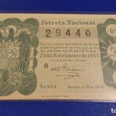 Lotería Nacional: DECIMO DE LOTERÍA NACIONAL DEL AÑO 1953 SORTEO Nº 33. Lote 70413461