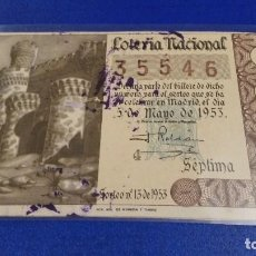 Lotería Nacional: DÉCIMO DE LOTERÍA NACIONAL DEL AÑO 1953 SORTEO Nº 13. Lote 70414237