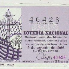 Lotería Nacional: DÉCIMO SORTEO (22) : 5 AGOSTO 1966.. Lote 70432809