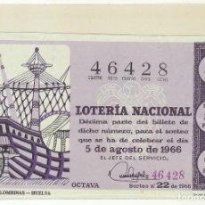 Lotería Nacional: DÉCIMO SORTEO (22) : 5 AGOSTO 1966.. Lote 70432933