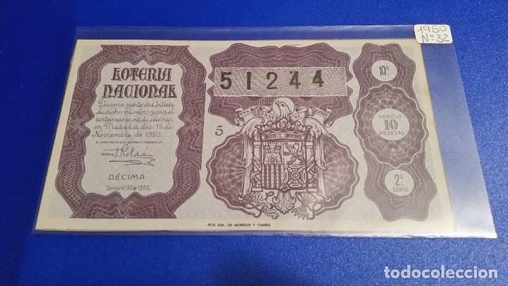 DÉCIMO DE LOTERÍA NACIONAL DEL AÑO 1950 SORTEO Nº 32 (Coleccionismo - Lotería Nacional)