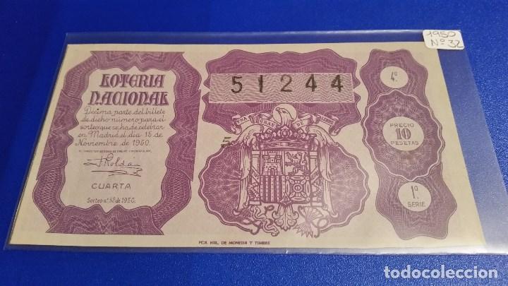 Lotería Nacional: 3 Décimos de lotería nacional del año 1950 sorteo nº 32 - Foto 3 - 71082517