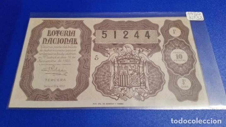 Lotería Nacional: 3 Décimos de lotería nacional del año 1950 sorteo nº 32 - Foto 5 - 71082517