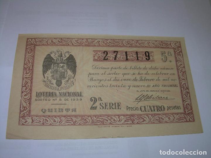 Lotería Nacional: DECIMO LOTERIA.....AÑO TRIUNFAL..1.939 - Foto 2 - 73416351