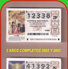 Lotería Nacional: 2 AÑOS COMPLETO 2002 Y 2003 LOTERIA NACIONAL DEL SABADO. Lote 77286691