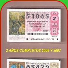 Lotería Nacional: 2 AÑOS COMPLETO 2006 Y 2007 LOTERIA NACIONAL DEL SABADO. Lote 152516370
