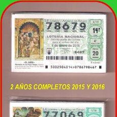 Lotería Nacional: 2 AÑO COMPLETO 2015 Y 2016 LOTERIA NACIONAL DEL SABADO. Lote 74304691
