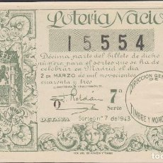 Lotería Nacional: LOTERIA NACIONAL - SORTEO - 7-1943. Lote 74911459