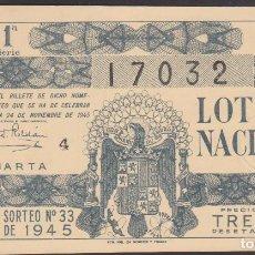 Lotería Nacional: LOTERIA NACIONAL - SORTEO - 33-1945. Lote 74912079