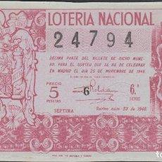 Lotería Nacional: LOTERIA NACIONAL - SORTEO - 33-1948. Lote 74912499
