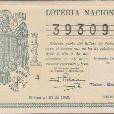 Lotería Nacional: LOTERIA NACIONAL - SORTEO - 31-1943. Lote 75107007