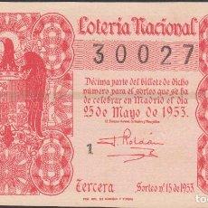 Lotería Nacional: LOTERIA NACIONAL - SORTEO - 15-1953 - SERIE 1ª FRACCIÓN 3ª - VALLS-TARRAGONA. Lote 75123107
