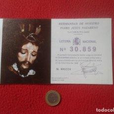 Lotería Nacional: PARTICIPACION DE LOTERIA PAPELETA LOTERY HERMANDAD NUESTRO PADRE JESUS NAZARENO LA CAROLINA 1988 JAE. Lote 75502715