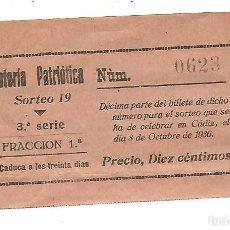 Lotería Nacional: DECIMO DE LA LOTERIA NACIONAL PATRIOTICA. SORTEO 19. CADIZ 8 DE OCTUBRE DE 1936. Lote 75966727