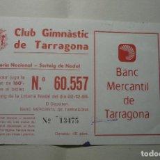 Lotería Nacional: PARTICIPACION LOTERIA NACIONAL AÑO 95 CLUB GIMNASTIC TARRAGONA-FUTBOL. Lote 76919031