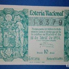 Lotería Nacional: DECIMO DE LOTERIA DE 1951 SORTEO 11. Lote 77506209