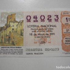 Lotería Nacional: LOTERIA NACIONAL 18 DE MAYO DE 1991 20/91 ARQUITECTURA POPULAR ESPAÑOLA MARTOS 04023. Lote 77645345