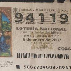Lotería Nacional: LOTERÍA DEL NIÑO AÑO 2007. Nº 94119.. Lote 78866569