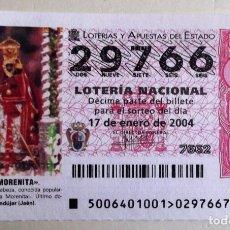 Lotería Nacional: ESPAÑA. LOTERÍA. 2004. 6 LA MORENITA DE ANDÚJAR (JAÉN). FECHA: 17.ENERO. EL NÚMERO PUEDE VARIAR.. Lote 79962869