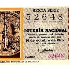 Lotaria Nacional: LOTERÍA NACIONAL - LOS REYES CATÓLICOS - UNIVERSIDAD DE SALAMANCA - Nº 52648 - 16/10/1967. Lote 84867492