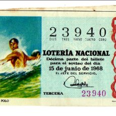Lotería Nacional - Lotería Nacional - Water polo - Deportes - nº 23940 - 15/06/1968 - 84935764