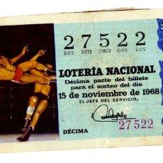Lotaria Nacional: LOTERÍA NACIONAL - LUCHA - DEPORTE OLÍMPICO - DEPORTES - Nº 27522 - 25/11/1968. Lote 85736692