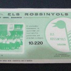 Lotería Nacional: PARTICIPACION LOTERIA CORAL INFANTIL ELS ROSSINYOLS DE TARRAGONA 1979. Lote 86686832