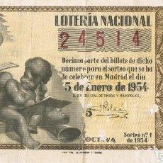 Lotería Nacional: BILLETE LOTERIA NACIONAL 5 DE ENERO DE 1954 . Lote 87717544