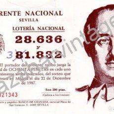 Lotería Nacional: PAPELETA LOTERIA NACIONAL SORTEO DICIEMBRE 1987 ** FRENTE NACIONAL **, SEVILLA. Lote 87820928