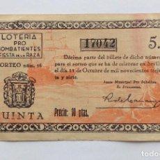 Lotería Nacional: LOTERIA PRO COMBATIENTES FIESTA DE LA RAZA SORTEO 16 DE 1937. Lote 90169332