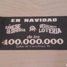 Lotería Nacional: ANTIGUA PUBLICIDAD DE LA FAMOSA LOTERÍA BILBAÍNA DE LOS 400.000.000.. Lote 92932743