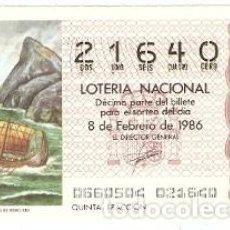 Lotería Nacional: LOTERÍA NACIONAL SORTE 6 DE 1986. PASO DE LAS COLUMNAS DE HÉRCULES. REF. 9-8606. Lote 94691755