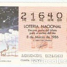 Lotería Nacional: LOTERÍA NACIONAL. SORTEO 10 DE 1986. LA CONSTELACIÓN DE LA ESTRELLA POLAR. REF. 9-8610. Lote 94691899