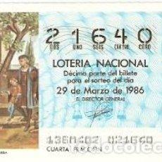 Lotería Nacional: LOTERÍA NACIONAL. SORTEO 13 DE 1986. LLEGADA DE COLÓN A LA RABIDA. REF. 9-8613. Lote 94692067