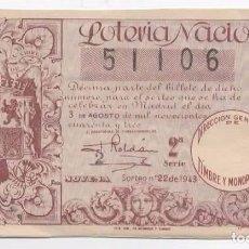 Lotería Nacional: LOTERÍA NACIONAL 1943 ( SORTEO: 22 ). Lote 96051727