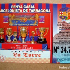 Lotería Nacional: BILLETE, PARTICIPACION DECIMO LOTERIA NAVIDAD 2010, PENYA CASAL BARCELONISTA TARRAGONA. Lote 96185255