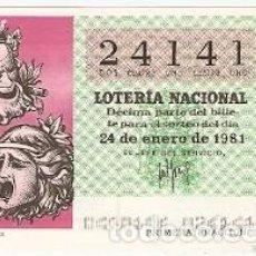 Lotería Nacional: DÉCIMO DE LOTERÍA DE 24-1-81. CARATULAS TEATRALES. REF. 9-81-4. Lote 97705375