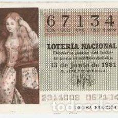 Lotería Nacional: DÉCIMO LOTERÍA NACIONAL, SORTEO Nº 23. 13-6-81. LA CALDERONA. REF. 9-81-23. Lote 97706363