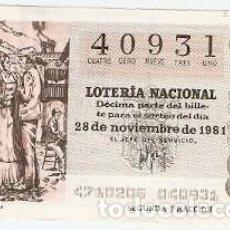 Lotería Nacional: DÉCIMO LOTERÍA NACIONAL, SORTEO Nº 47. 28-11-81. ESCENA DE ZARZUELA. REF. 9-81-47. Lote 97708167