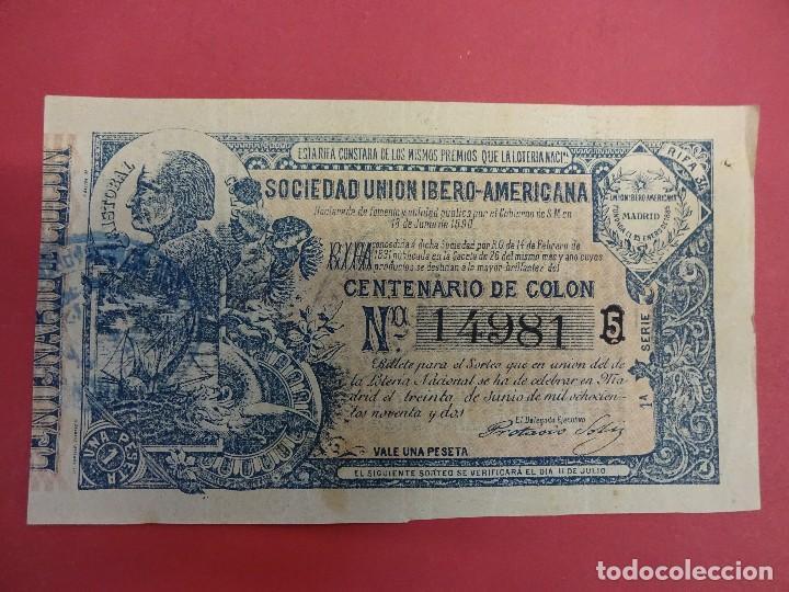 SOCIEDAD UNION IBERO-AMERICANA. LOTERÍA CONMEMORATIVA CENTENARIO DE COLÓN. AÑO 1892. RARO (Coleccionismo - Lotería Nacional)